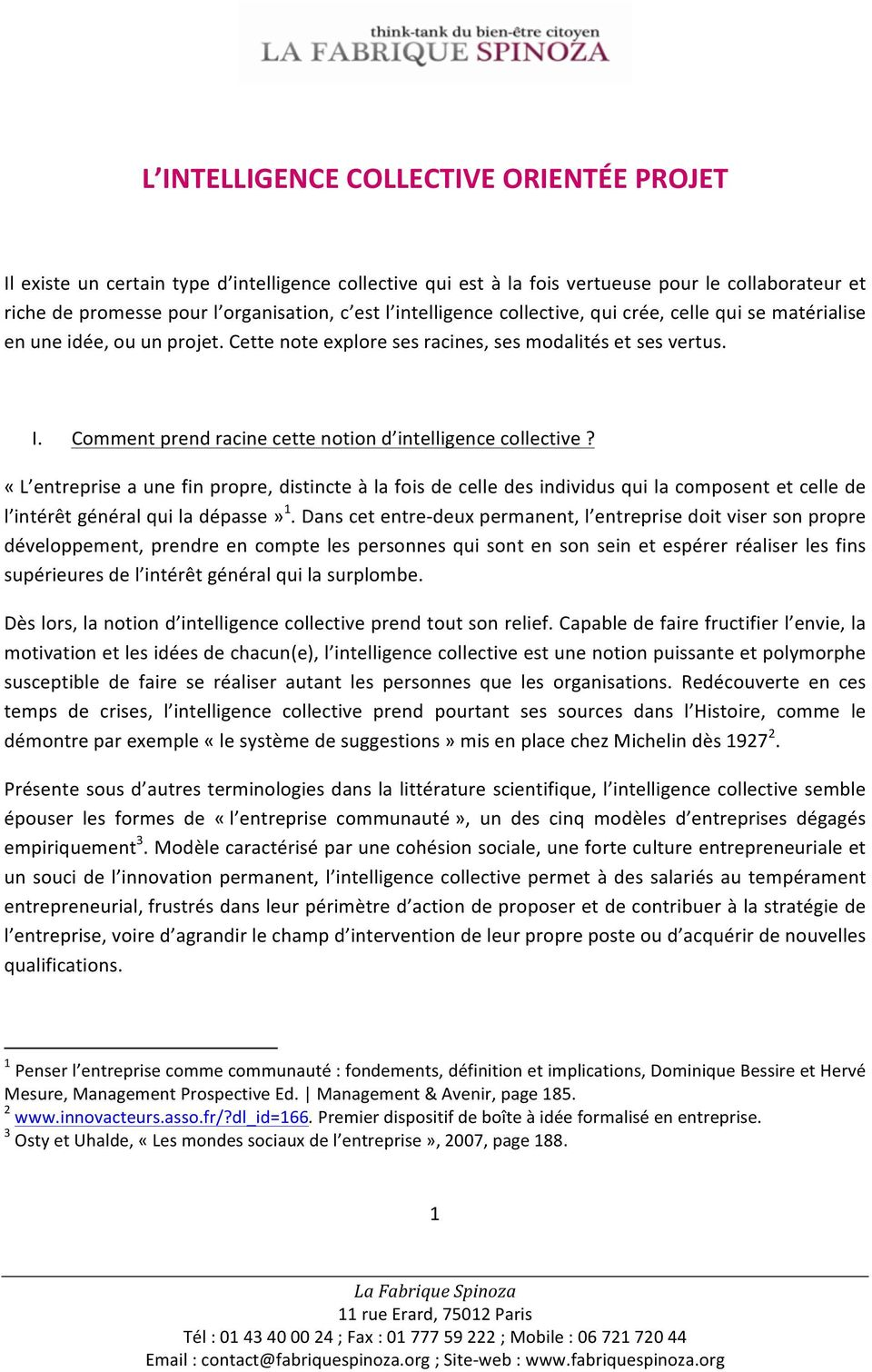Comment prend racine cette notion d intelligence collective?