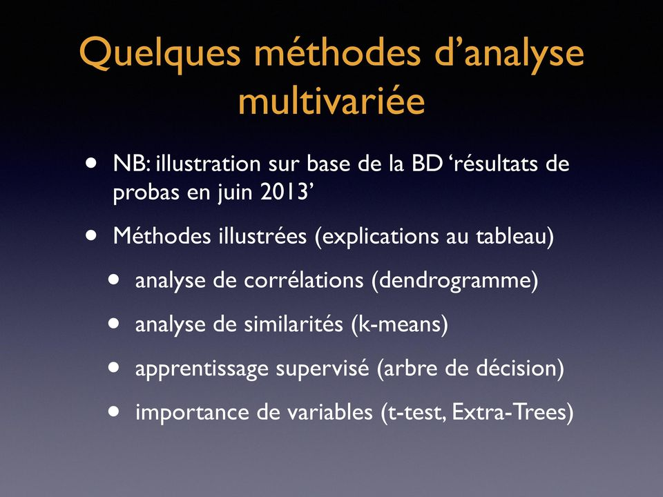 analyse de corrélations (dendrogramme) analyse de similarités (k-means)