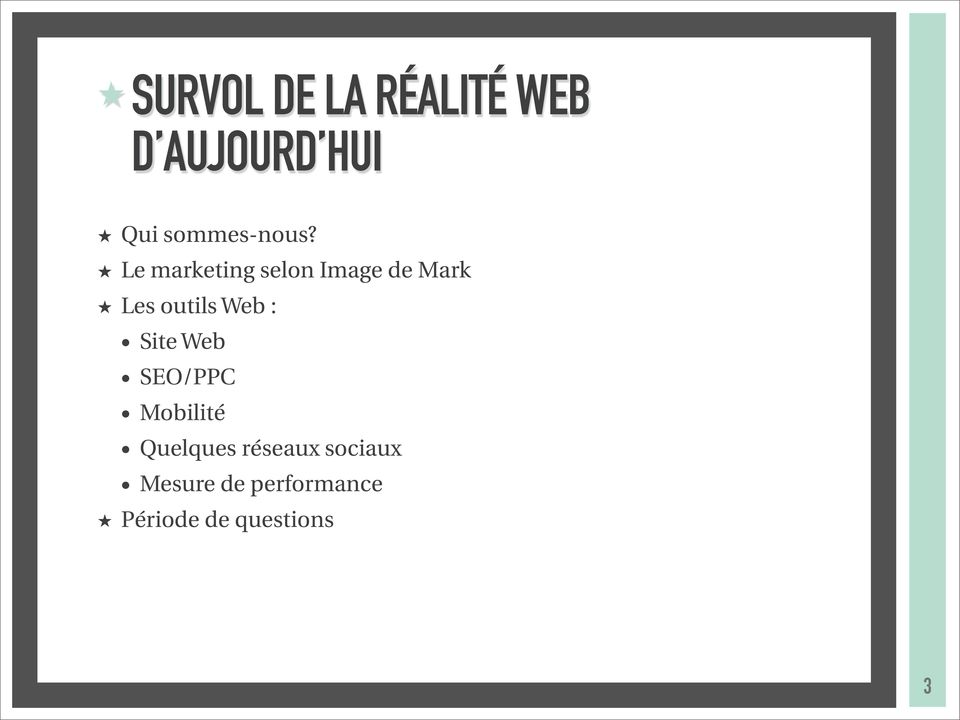 Le marketing selon Image de Mark Les outils Web :