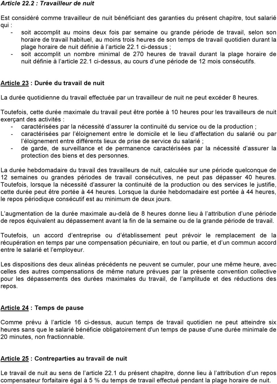 Accord De Branche Relatif A L Organisation Et A L Amenagement Du