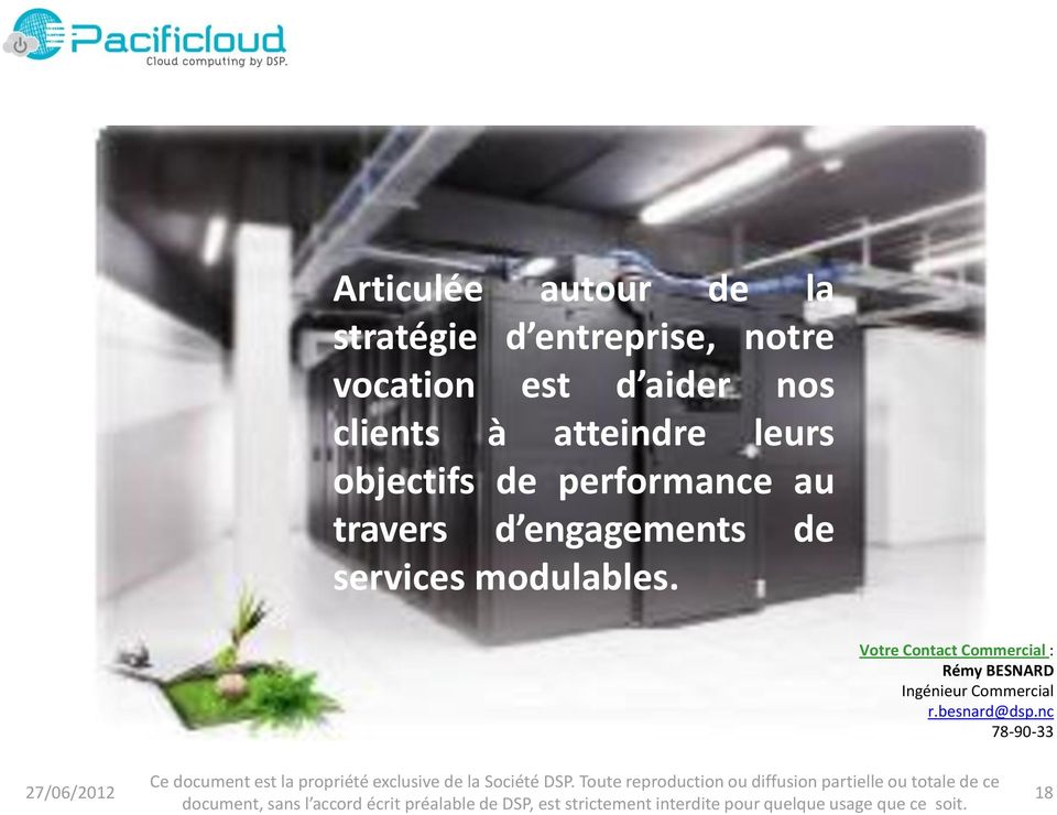 travers d engagements de services modulables.