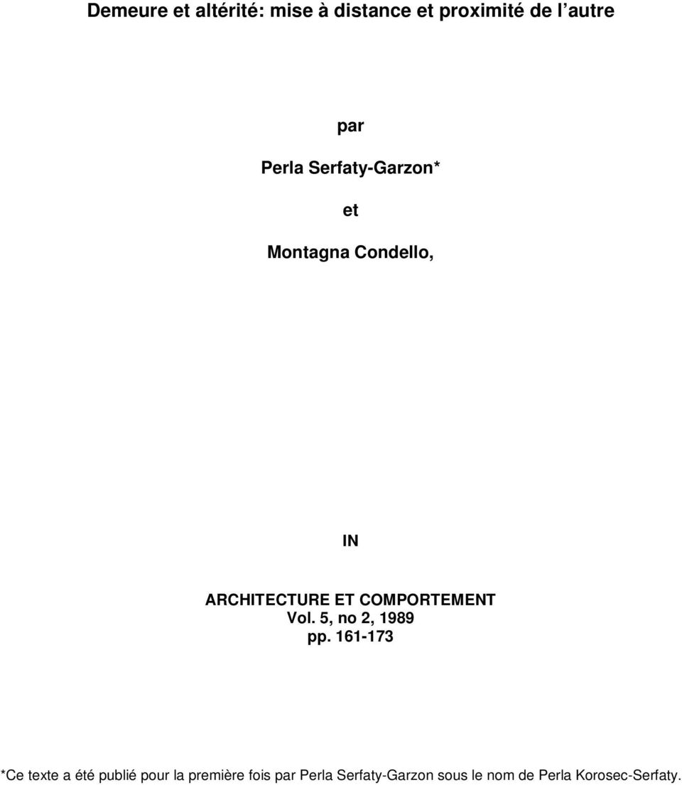 COMPORTEMENT Vol. 5, no 2, 1989 pp.