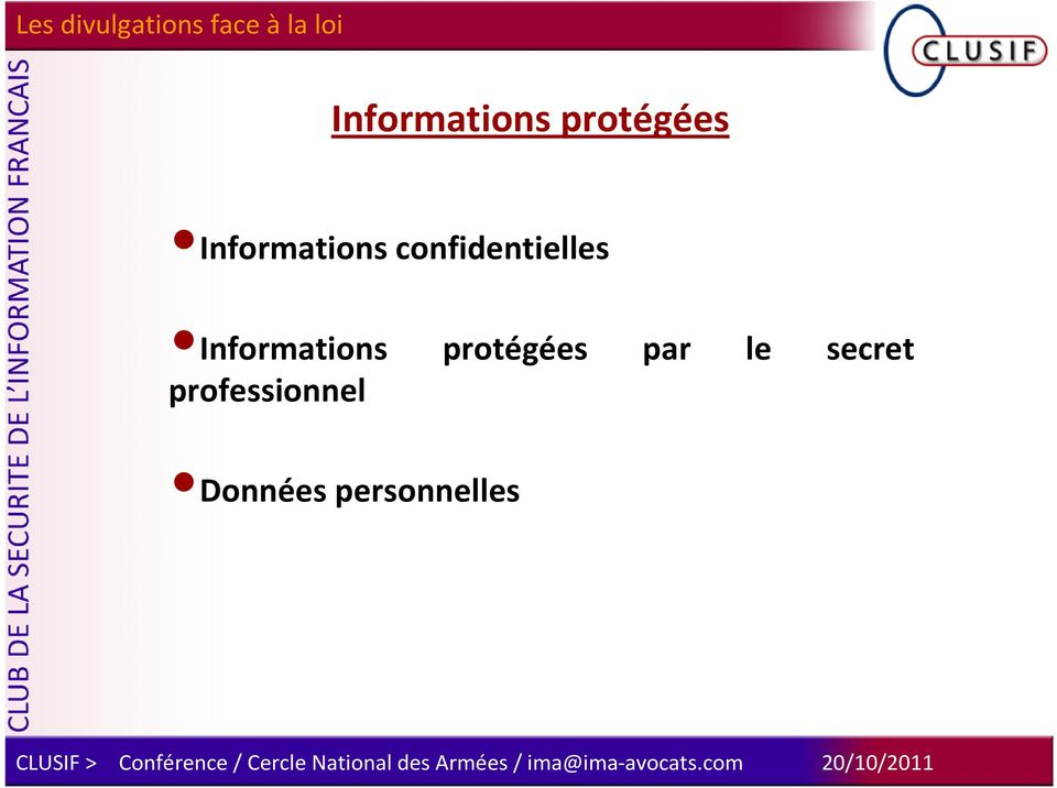 par le secret professionnel