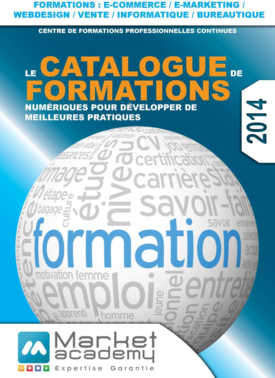 FORMATIONS PROFESSIONNELLES CONTINUES LE CATALOGUE