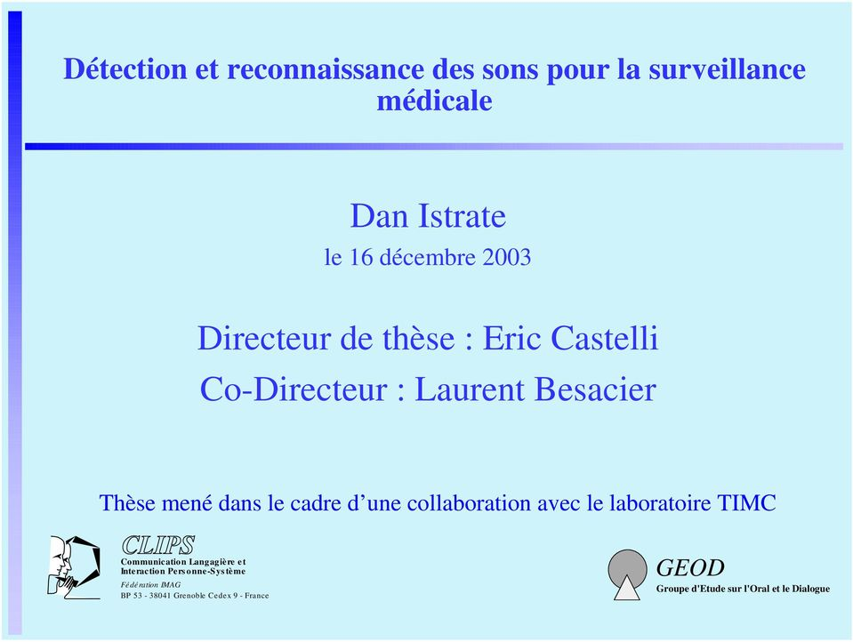 collaboration avec le laboratoire TIMC Communication Langagière et Interaction Pers onne-sys tème