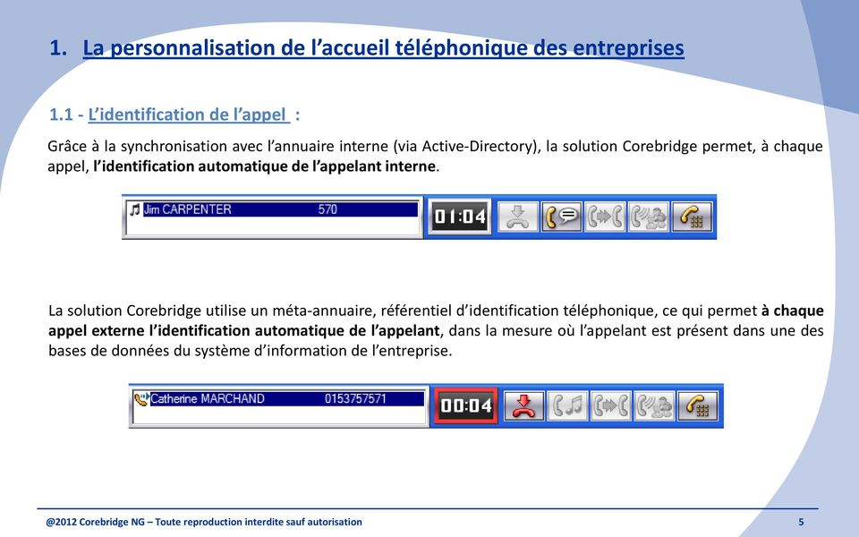 identification automatique de l appelant interne.