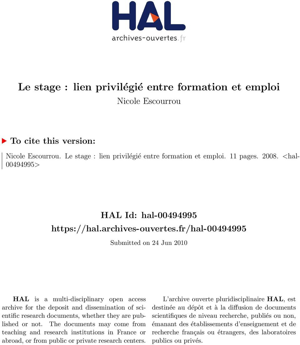 fr/hal-00494995 Submitted on 24 Jun 2010 HAL is a multi-disciplinary open access archive for the deposit and dissemination of scientific research documents, whether they are published or not.