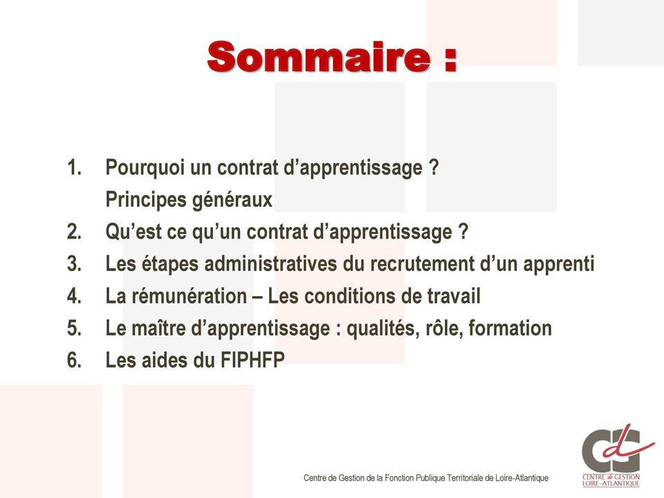 Les étapes administratives du recrutement d un apprenti 4.