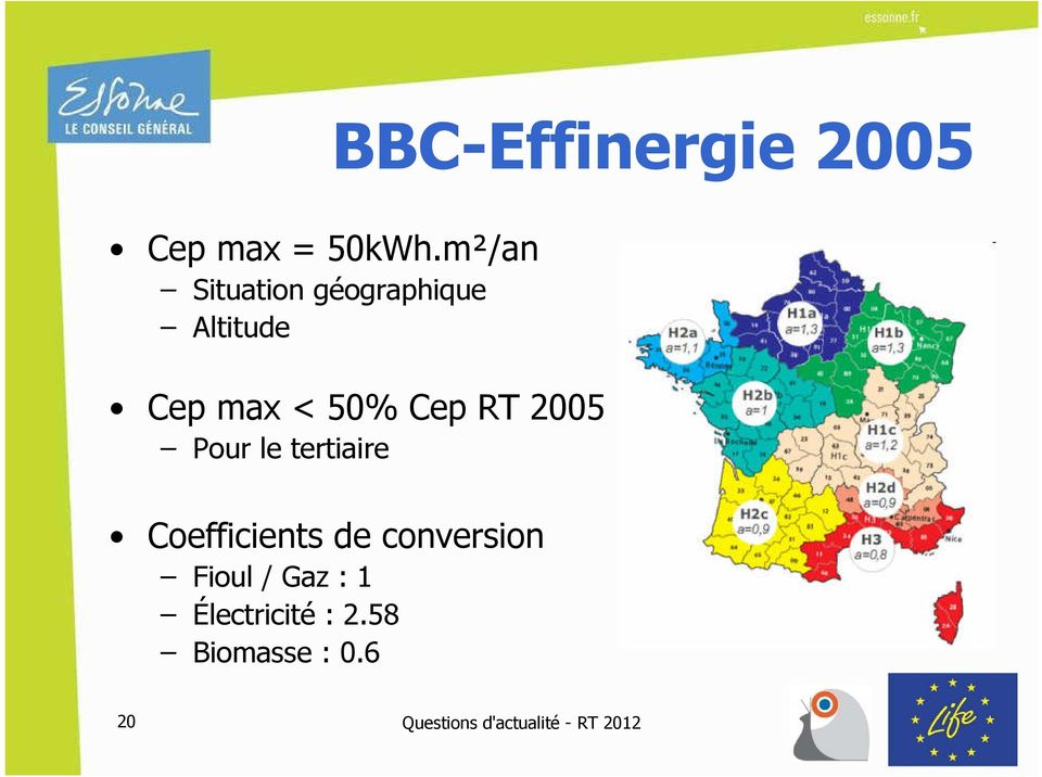 50% Cep RT 2005 Pour le tertiaire Coefficients de