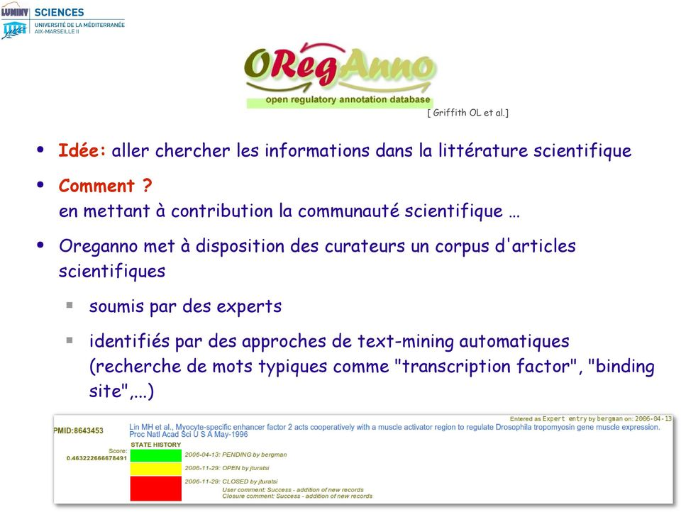 en mettant à contribution la communauté scientifique Oreganno met à disposition des curateurs un
