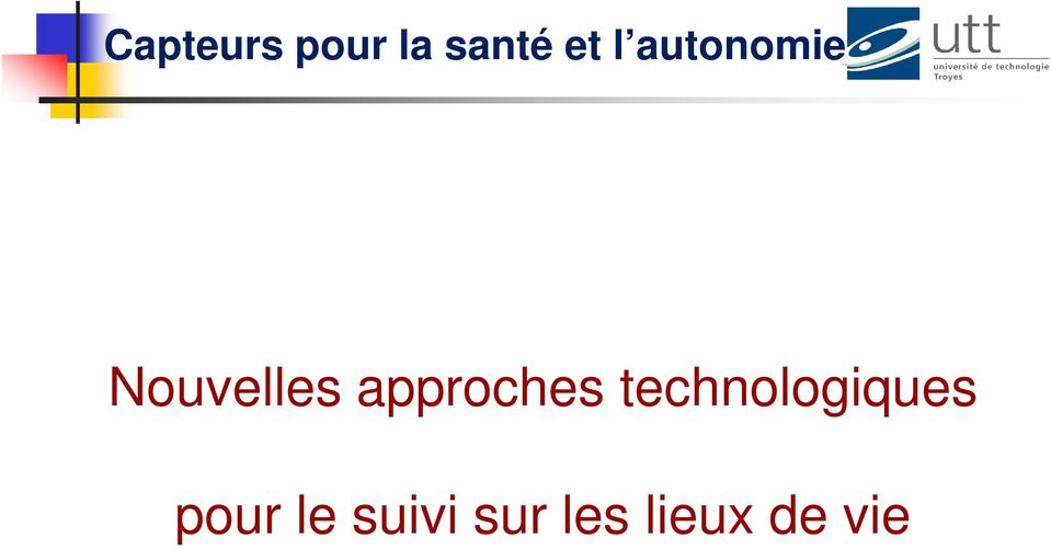 approches technologiques