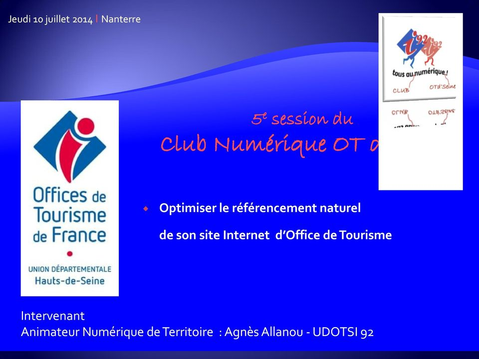 de son site Internet d Office de Tourisme Intervenant