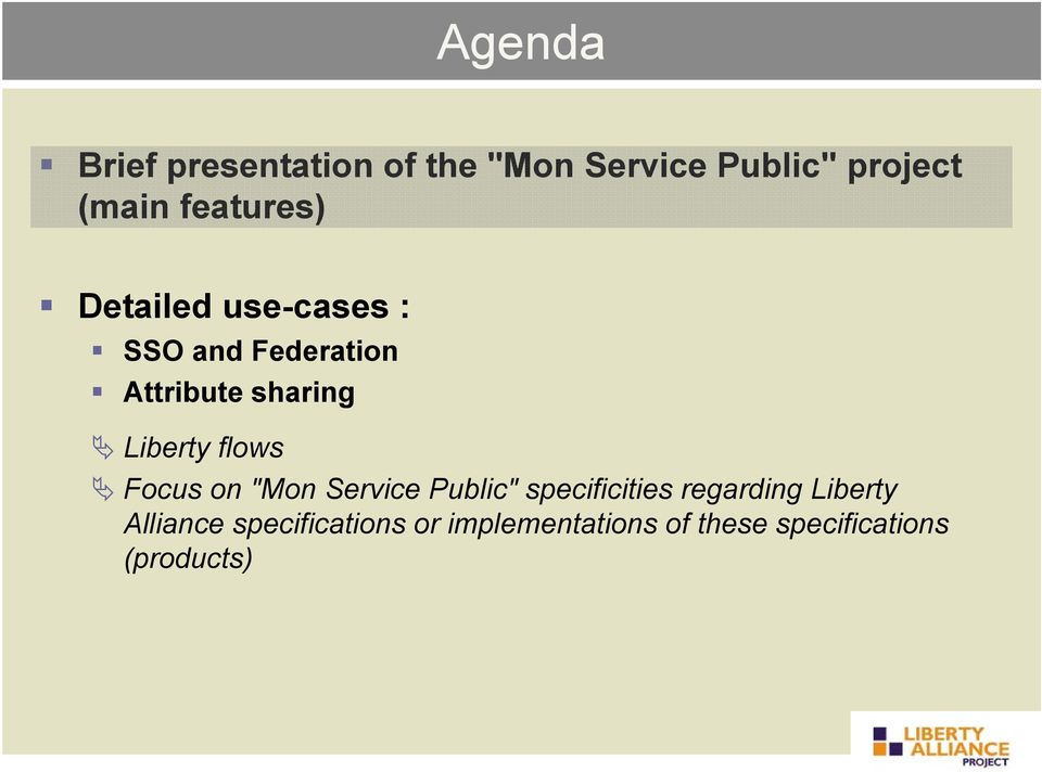 "Liberty flows Focus on ""Mon Service Public"" specificities regarding"