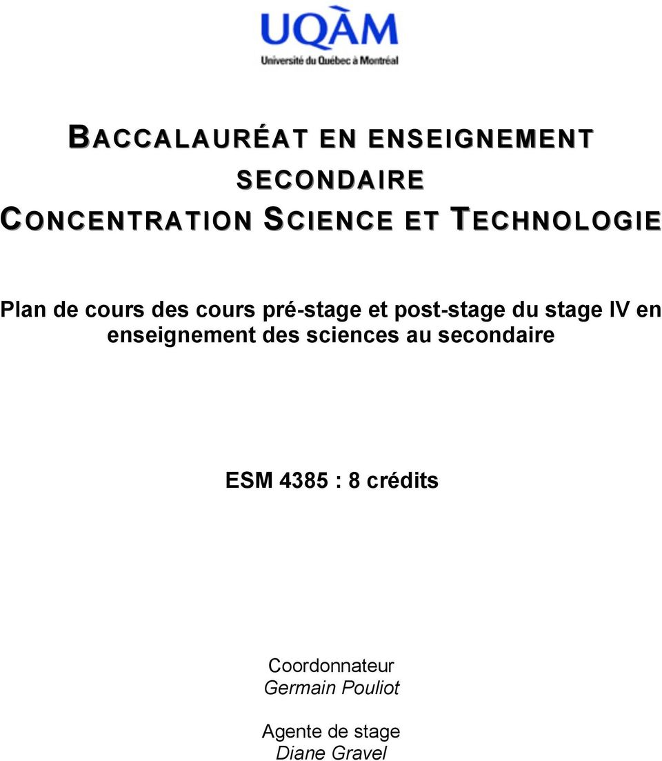 stage IV en enseignement des sciences au secondaire ESM 4385 : 8