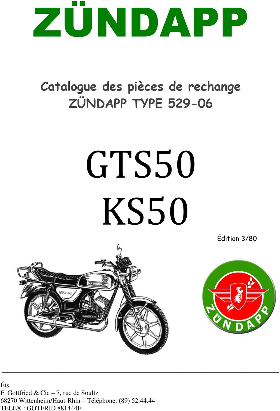Zündapp Fixation Angle pages couvercle 529-10.164 GTS 50 type 529