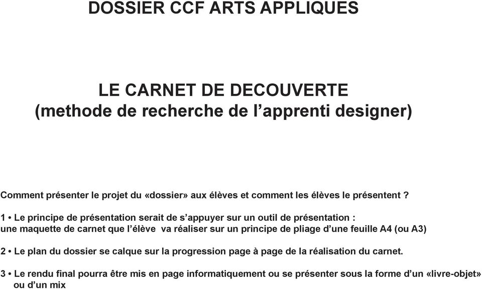 dossier ccf arts appliques le carnet de decouverte methode de recherche de l apprenti designer. Black Bedroom Furniture Sets. Home Design Ideas