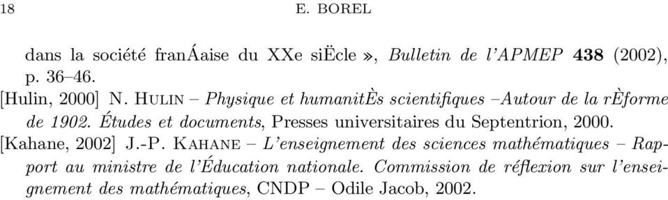 Études et documents, Presses universitaires du Septentrion, 2000. [Kahane, 2002] J.-P.