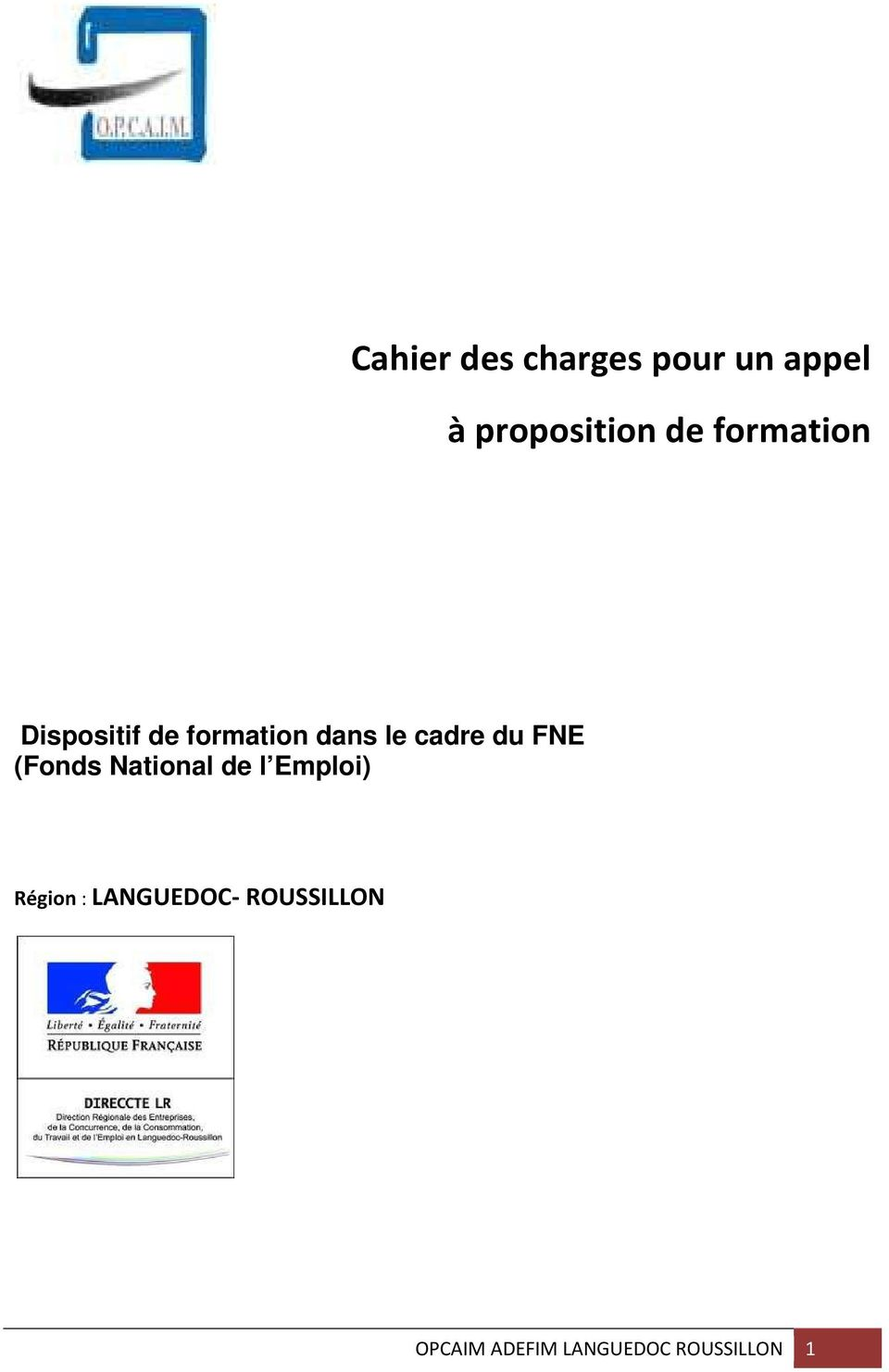 FNE (Fonds National de l Emploi) Région :