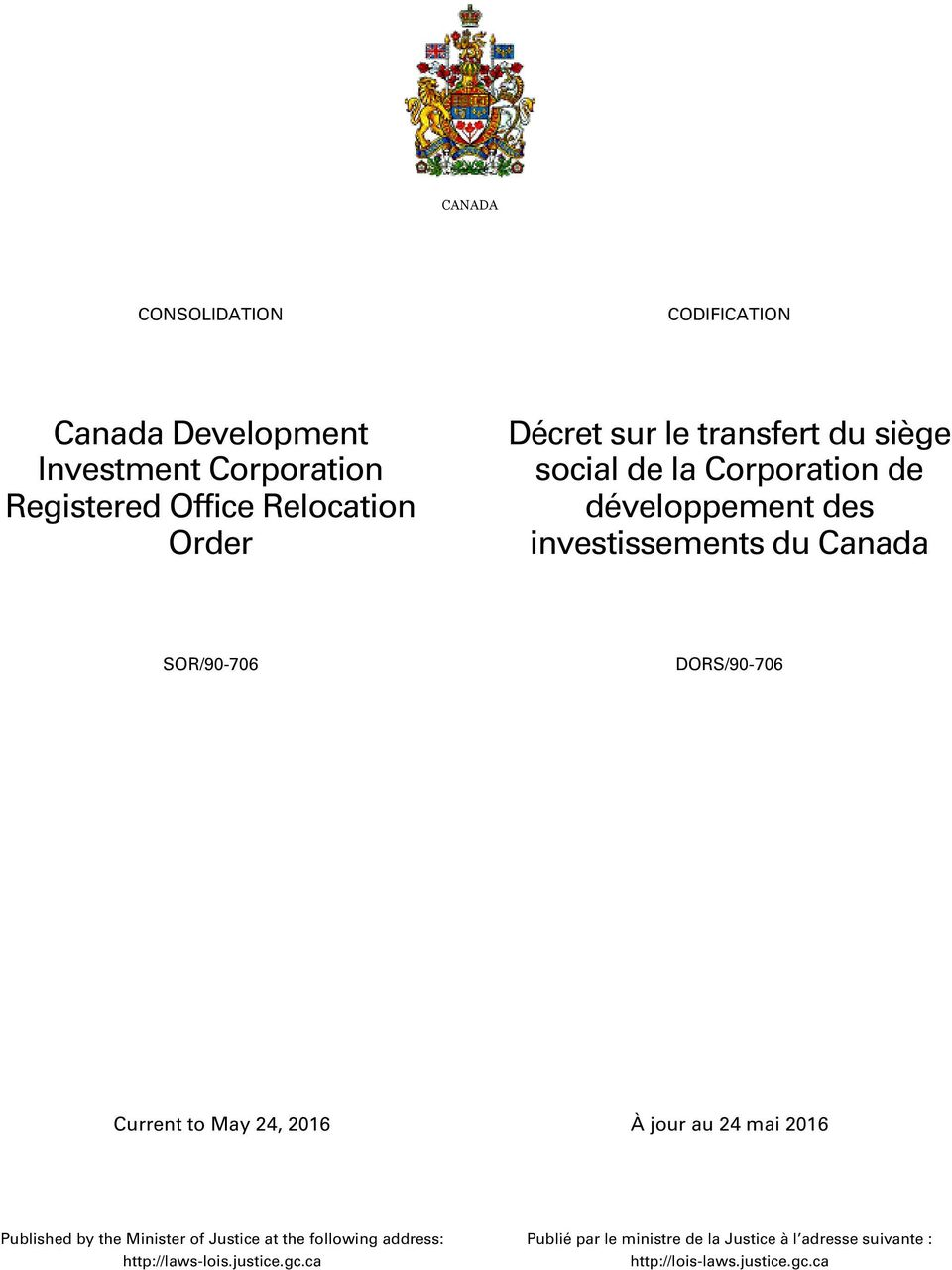 Canada SOR/90-706 DORS/90-706 Published by the Minister of Justice at the following address:
