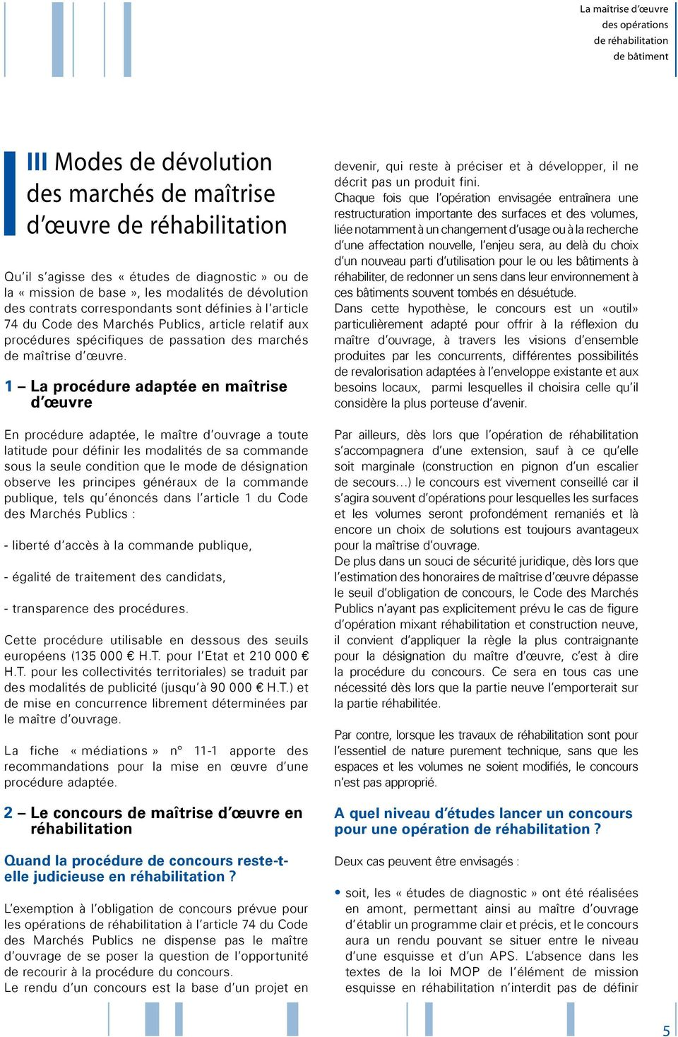 Mediations La Maitrise D œuvre Des Operations De Rehabilitation De