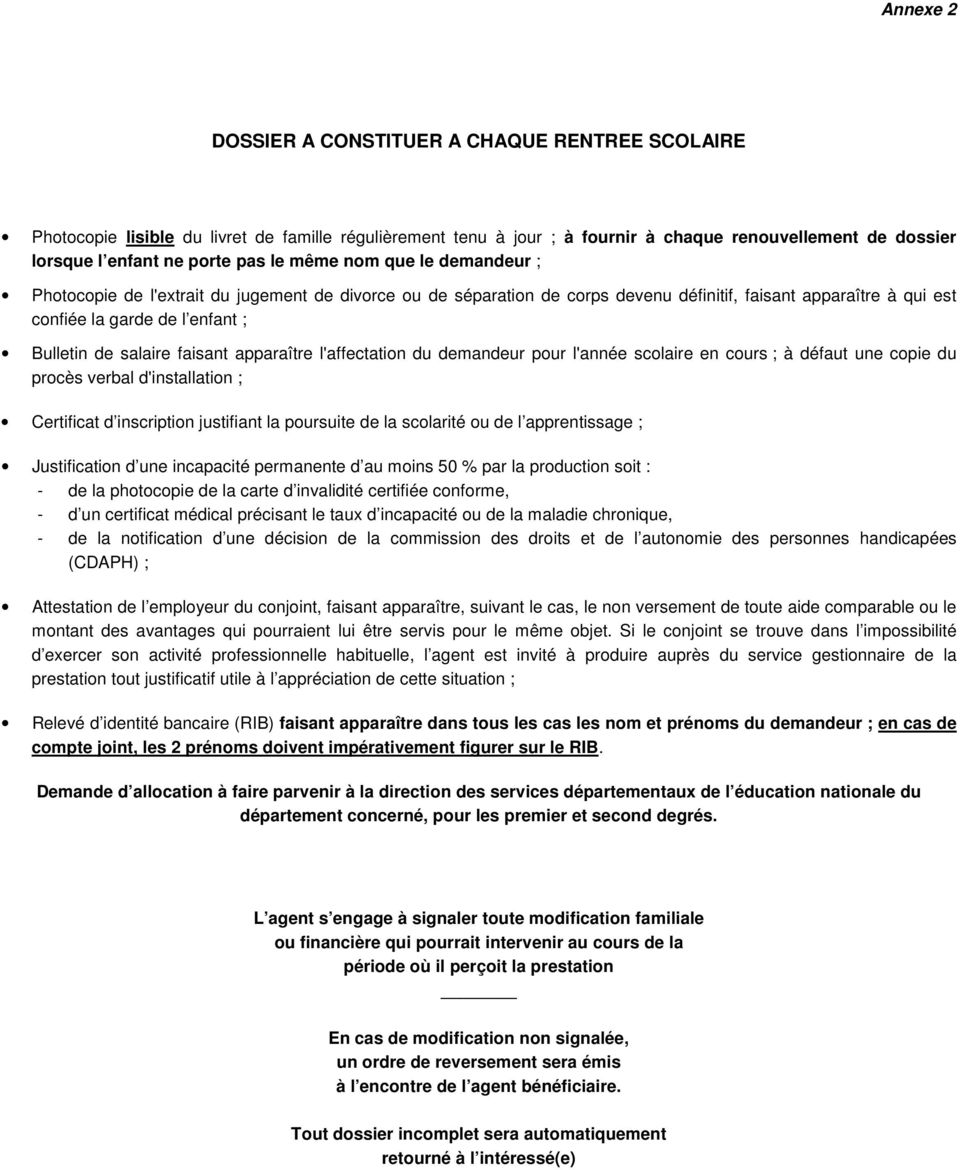 salaire faisant apparaître l'affectation du demandeur pour l'année scolaire en cours ; à défaut une copie du procès verbal d'installation ; Certificat d inscription justifiant la poursuite de la
