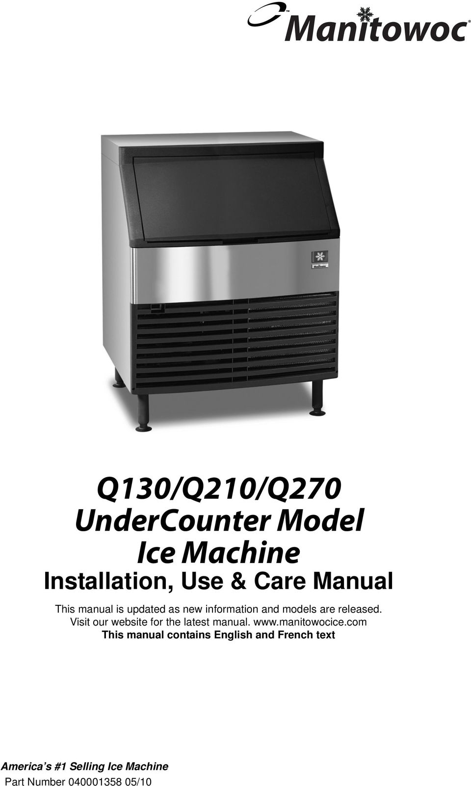 Manitowoc. Q130/Q210/Q270 UnderCounter Model Ice Machine ... on