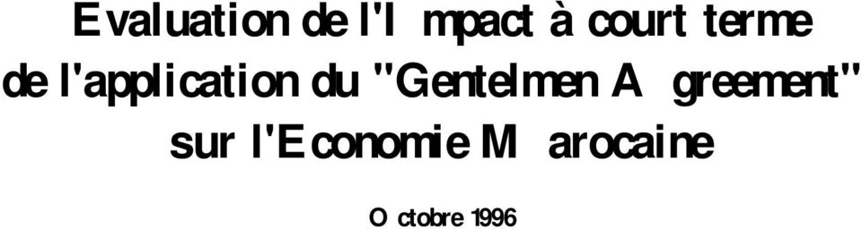 "du ""Gentelmen Agreement"" sur"