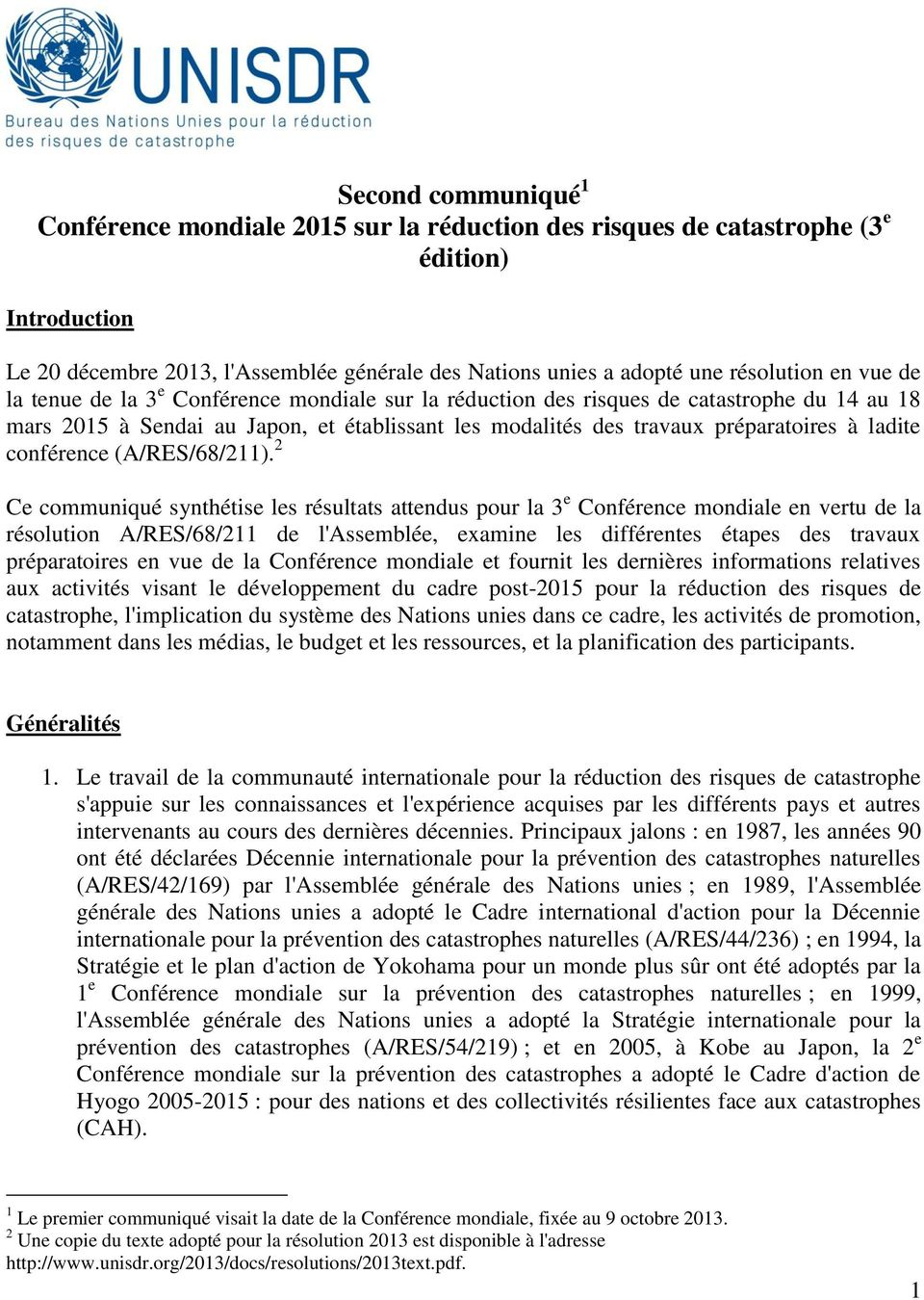 conférence (A/RES/68/211).