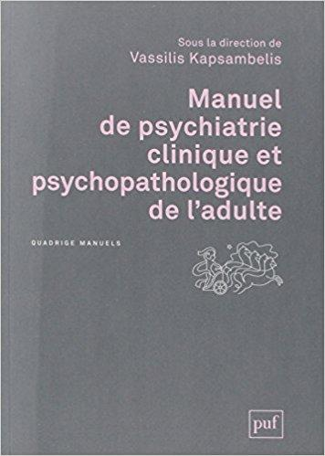 Manuel De Psychiatrie Clinique Et Psychopathologique De L Adulte Pdf Telecharger Lire Pdf Free Download