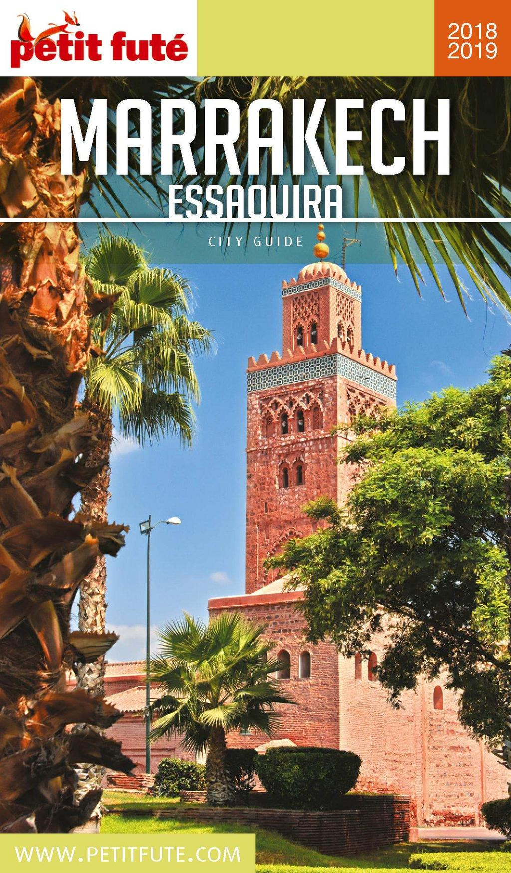 La Version Complete De Votre Guide Marrakech 2018 2019 En Numerique Ou En Papier En 3 Clics A Partir De Disponible Sur Pdf Free Download